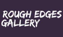 Rough Edges Gallery